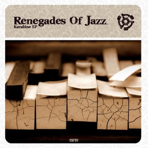 "Renegades Of Jazz ""Karabine"""