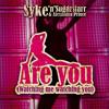 Syke'n'Sugarstarr & Alexandra Prince - Are You Watching Me