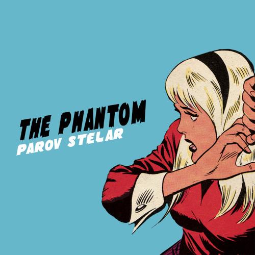 Parov Stelar - The Phantom (Original Radio Version)