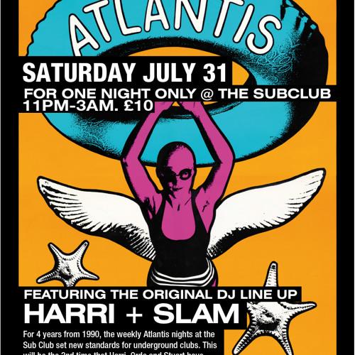 Slam @ Atlantis Mix (Old School Classics)
