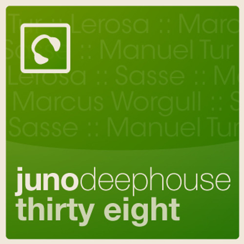 "Juno Deep House 38 click ""buy on juno"" for full tracklisting"