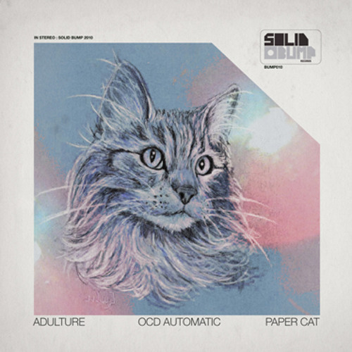 Adulture & OCD Automatic - Paper Cat (Bit Funk Remix)