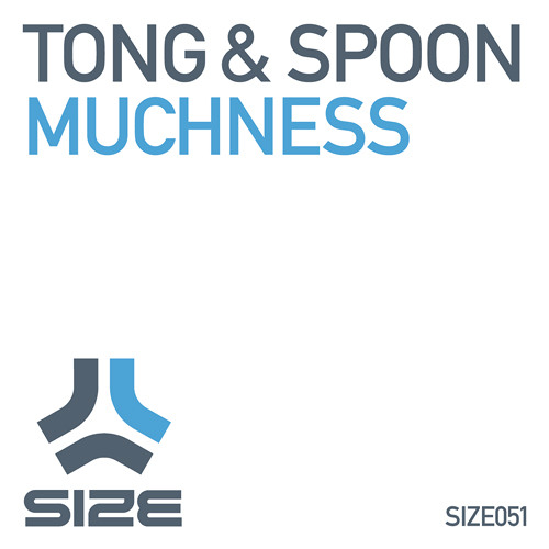 TONG & SPOON - MUCHNESS