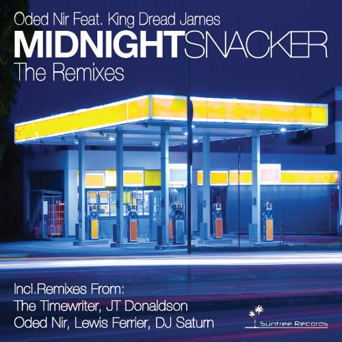 Oded Nir ft. King Dread James - Midnight Snacker (Lewis Ferrier Remix)