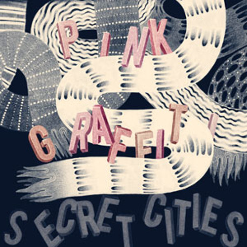 Pink City by Secret Cities
