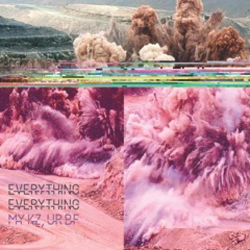Everything Everything - MY KZ, UR BF (Grum Remix)