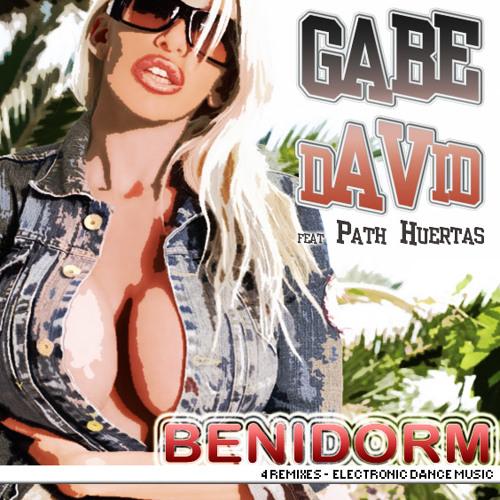 Gabe David feat Path Huertas - Benidorm  - Tony Moss - club mix