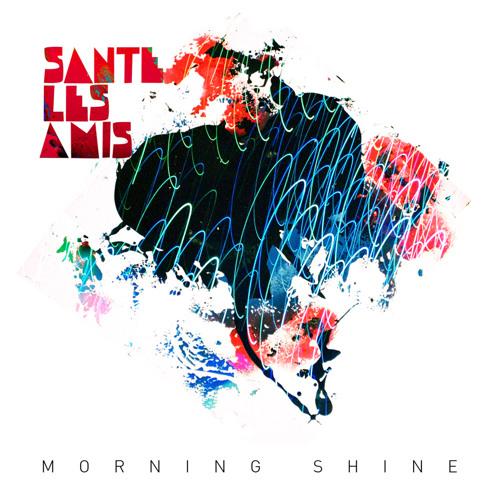 Santé Les Amis - I Wanna Be There
