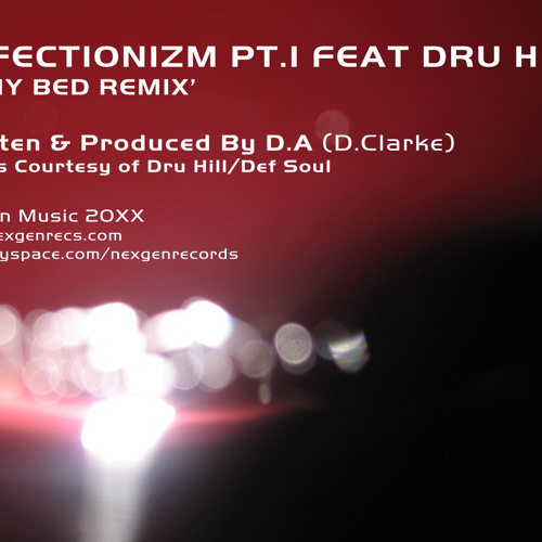 NXG004X-A - D.A Feat Dru Hill  - Affectionizm. Pt. 1 (In My Bed Remix) - (BUY FROM THE NEXGEN STORE)