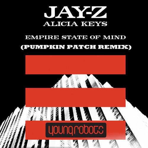 Empire State Of Mind (Pumpkin Patch Remix)