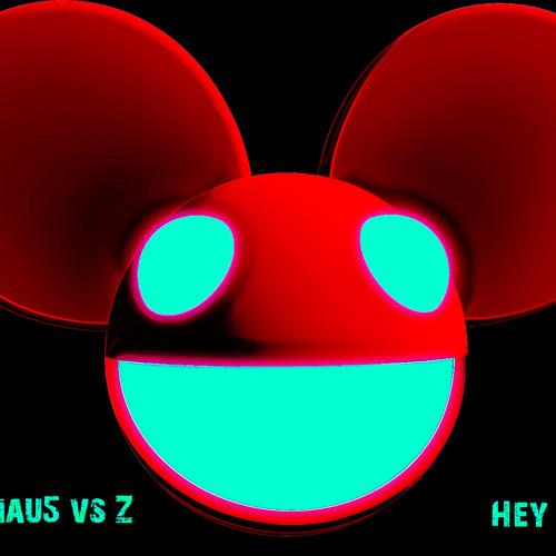 Deadmau5 vs Z - Hey Baby