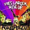 """Rise Up"" Yves Larock Feat. Jaba  [Live Percussions Edit by Aurelpercu]"