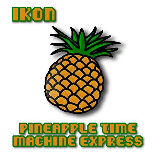 IKON | Pineapple Time Machine Express