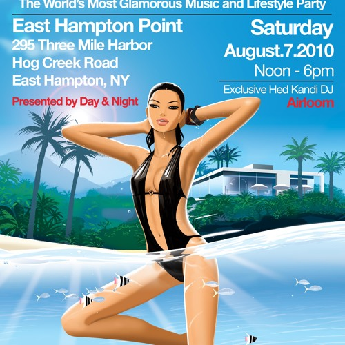 Airloom - Hed Kandi Hamptons 2010 Preview