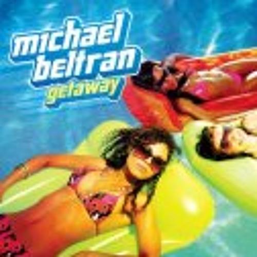 Michael Beltran - Getaway
