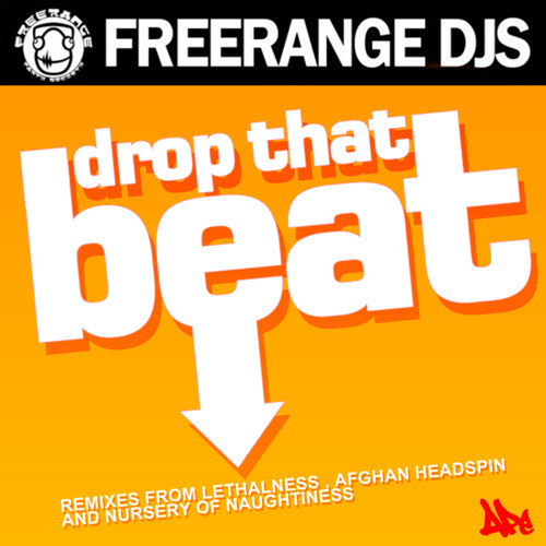 Freerange DJs 'Drop That Beat' [APEM021] - 128kbs Teaser Clips