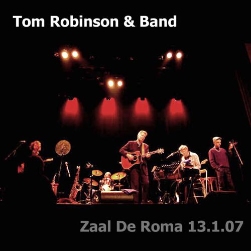 TOM ROBINSON & FRIENDS - LIVE IN ANTWERP 2007