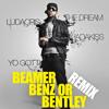 Beamer, Benz, or Bentley (Remix ft Jadakiss, Ludacris, The Dream, Yo Gotti)