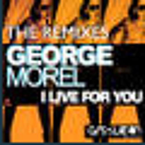 """George Morel """"I live for You"""" (Supernova rmx)"""