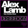 Alex Lamb feat. Christina Skaar - Freedom (Alex Sayz Remix)
