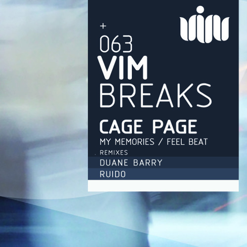 Cage Page - My Memories (Duane Barry Remix) [VIM Records]