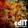 edIT - Pound 4 Pound - Free DL