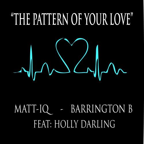 Pattern of your love  { Matt IQ -  UK Funky Mix } Free Download