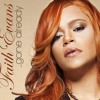 "Faith Evans - ""...Gone Already"""