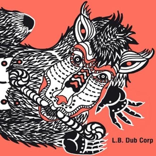 L.B. Dub Corp - Take It Down In Dub - Ostgut Ton