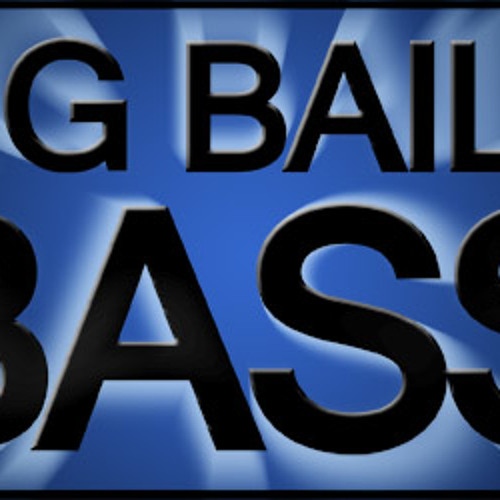 Big Baile Bass