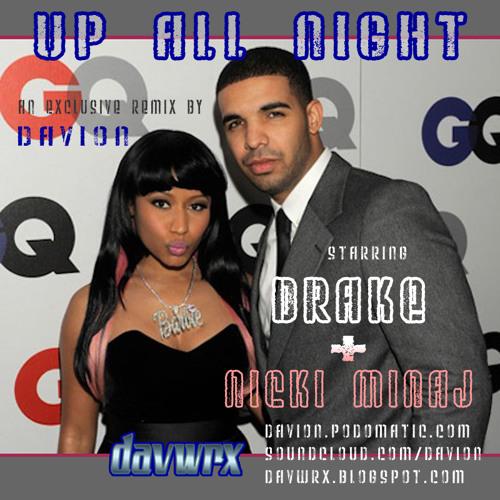 Drake feat. Nicki Minaj - Up All Night (Davwrx/ Clean)