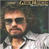Old loves never die - Gene Watson