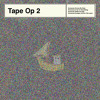 Tape Op 2 - Someone Arrives By Boat
