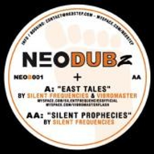 Silent Frequencies and Vibromaster - East Tales (Neostep Records)