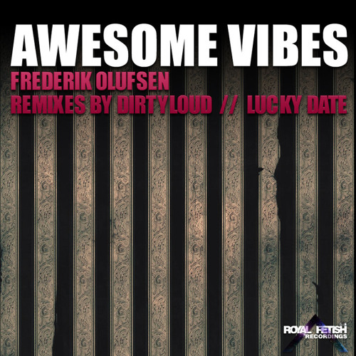 Frederik Olufsen- Awesome Vibes (Lucky Date Remix)