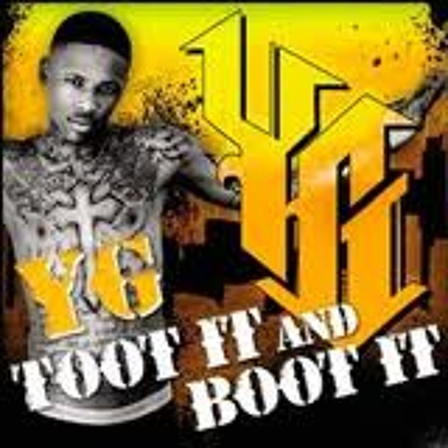 YG -TOOT IT & BOOT IT (SANDY ESTRADA BOOTLEG)
