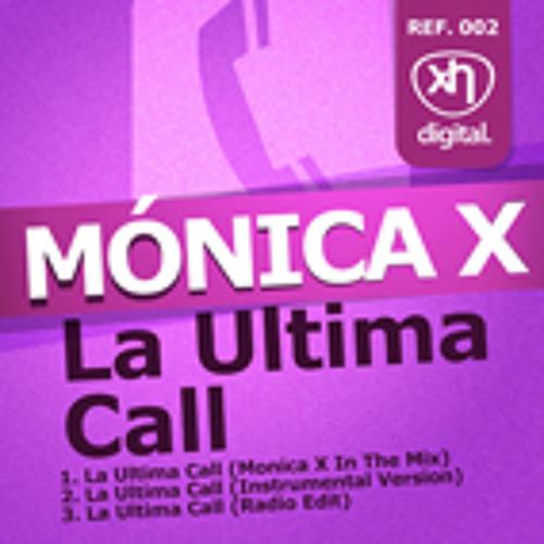 SEX002: MONICA X - La Ultima Call (Monica X In The Mix)