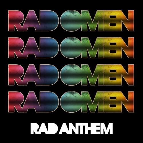 Rad Omen - Rad Anthem