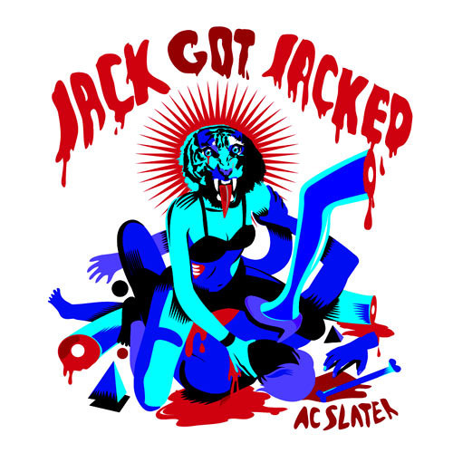 AC Slater - Jack Got Jacked