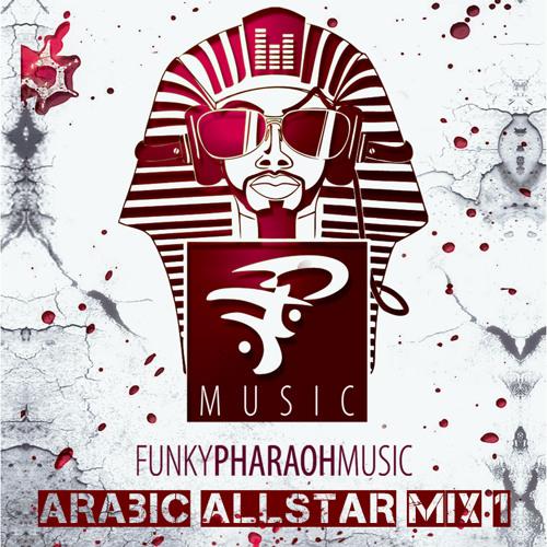 Arabic All Star DJ MegaMix 1