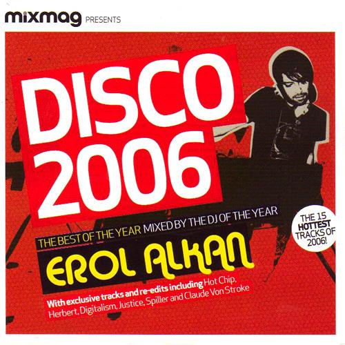 Erol Alkan Disco 2006 Mixmag CD January 2007