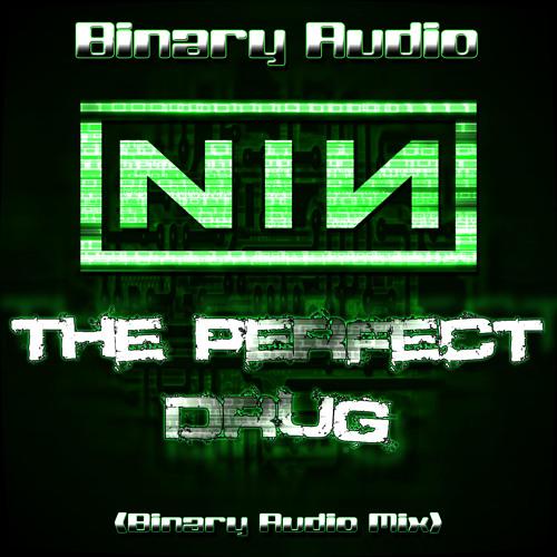 NIN - The Perfect Drug (Binary Audio Mix)