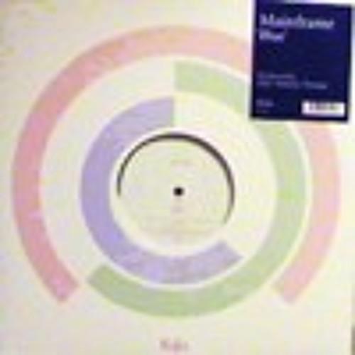 "Mainframe ""Blue (Moondust Dub)"" -(KU Archive 2002)-"