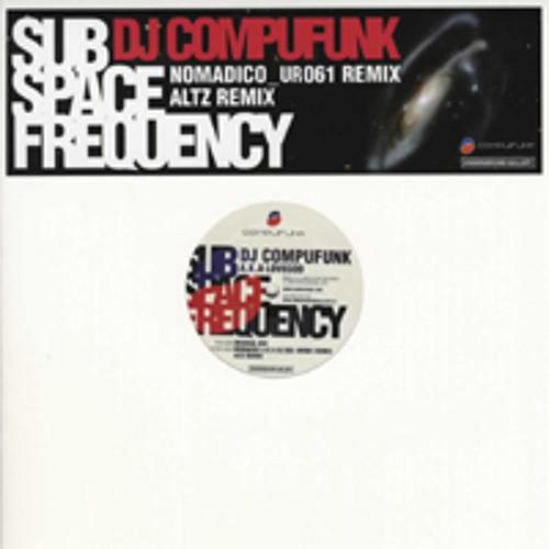 DJ COMPUFUNK - Sub Space Frequency (Original Mix)