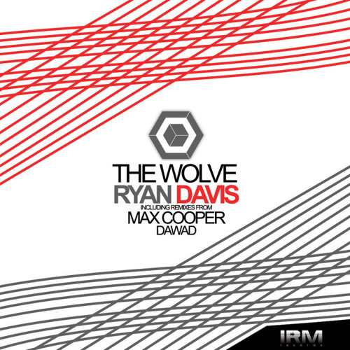 Ryan Davis_The wolve (daWad drops his cello remix) [IRM011]