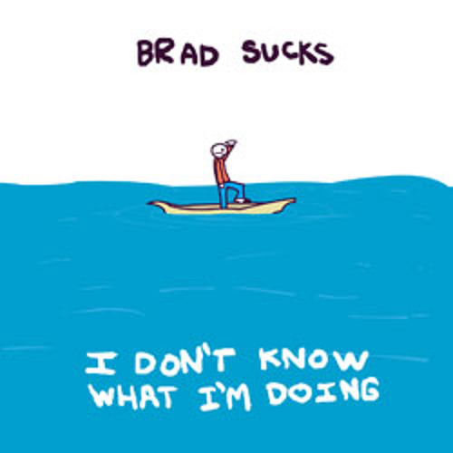 07 - Brad Sucks - I Think I Started A Trend