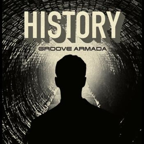 "Groove Armada ""History (Still Going Remix)"" (Cooking Vinyl)"