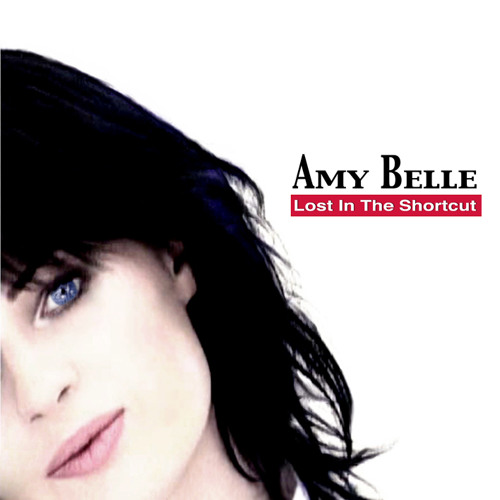 Amy Belle - Lost In The Shortcut