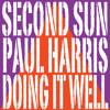 Paul Harris & Second Sun - Doing It Well (Masterdub Remix) [Ultra] TEASER