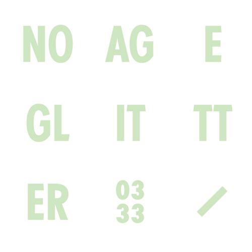 No Age - Glitter